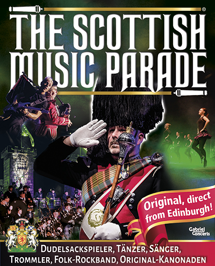 The Scottish Musik Parade - Eintrittskarten bundesweit online bestellen